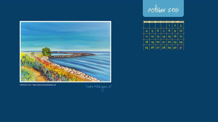 LAKE MICHIGAN 8 • ©2006 Marie Scott • Download this free calendar and use it on your desktop during the month of October!